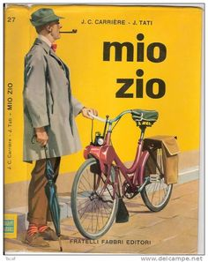 the-hulot-universe: Italian book cover for Mon Oncle. Written after the movie by Jean-Claude Carrière Mon Oncle Jacques Tati, Tati Jacques, Vespa Motorbike, Moto Scooter, Vintage Bicycles, Vintage Motorcycles, Illustrations, Graphic Illustration, Classy Cars