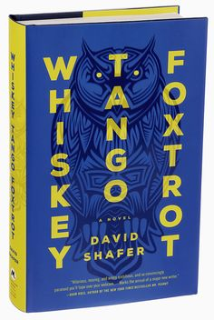 Whiskey Tango Foxtrot by David Shafer. Cover design by Charles Brock, Faceout Studio
