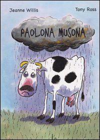 willis e Ross, Paolona Musona, Castoro