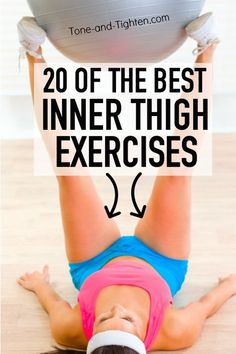 20 of the best inner thigh gap exercises! Great leg workout with no equipment required from Tone-and-Tighten.com