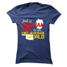 German girl in OKLAHOMAShow your strong pride of where you were born (mother country) with this awesome design. Get yours now.german girl, german, OKLAHOMA