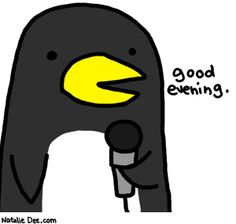 Comic by Natalie Dee: your host for this evenings events will be penguin