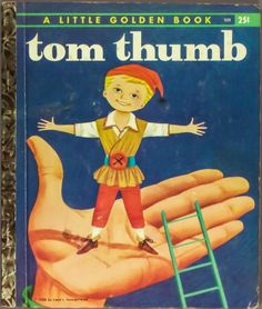 Tom Thumb,a Little Golden Book by Carl Memling http://www.amazon.com/dp/B00AJ483WE/ref=cm_sw_r_pi_dp_Emyhvb1NQ0PPM
