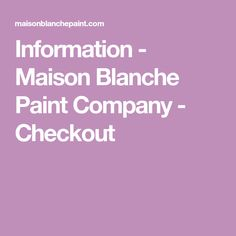 Information - Maison Blanche Paint Company - Checkout Distressed Turquoise Furniture, Paint Companies, Painted Furniture, Paint Colors, Painting, Paint Colours, Painting Art, Paintings, Colored Pencils