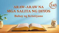 "Araw-araw na mga Salita ng Diyos | ""Pagkilala sa Gawain ng Diyos Ngayon""... Christian Videos, Christian Movies, Christian Life, Devotion Of The Day, Tao, Doi Song, Daily Word, Leiden, Tagalog"