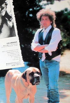 Bob Dylan  ~   Bob Dylan and His Big Dog