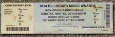 BILLBOARD MUSIC AWARDS 2014 ORIGINAL USED TICKET  MAY 18 2014 MGM GRAND VEGAS