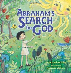 Abraham's Search for God (Bible Series) by Jacqueline Jules http://smile.amazon.com/dp/158013243X/ref=cm_sw_r_pi_dp_-4k7vb1TFCGJN