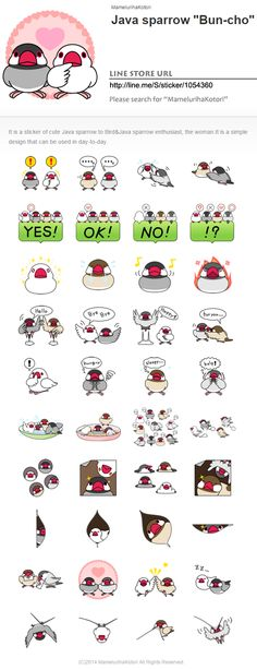 """I made LINE sticker! It is a stamp of cute Java sparrow.  Java sparrow """"Bun-cho""""  It is a sticker of cute Java sparrow.to Bird&Java sparrow enthusiast, the woman.It is a simple design that can be used in day-to-day.  LINE STORE URL http://line.me/S/sticker/1054360  Please search for """"MamelurihaKotori"""""""