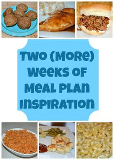 Two {More} Weeks of Meal Plan Inspiration