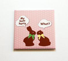 Funny Easter Magnet, Bunny Magnet, Kitchen Magnet, Fridge magnet, Magnet, easter bunny, easter gift, Easter Magnet, Humor (5473) by KellysMagnets on Etsy