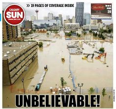 Downtown Calgary is flooded and closed off as the Elbow and the Bow rivers spill their banks due to too much rain in the region. Canada Eh, Canadian History, Cool House Designs, Alberta Canada, Natural Disasters, Calgary, Great Places, Wonders Of The World