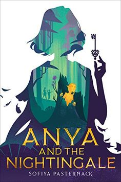 Anya and the Nightingale | Author: Sofiya Pasternack | Publisher: Versify | Publication Date: November 10, 2020 | Number of Pages: 416 pages | Language: English | Binding: Hardcover | ISBN-10: 0358006023 | ISBN-13: 9780358006022 Creative Book Covers, Best Book Covers, Beautiful Book Covers, Best Book Cover Design, Fantasy Book Covers, Book Cover Art, Book Art, Children's Fantasy Books, Cover Books