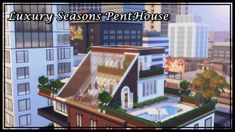 "💗 Luxury Seasons PentHouse Hi, my loves. Ready for another batch here of the channel? ""Luxury Seasons PentHouse"" is the coverage your SIMS were looking for in The Sims perfect for a single or. Sims 3, Lotes The Sims 4, Sims Love, Sims 4 Game, Sims 4 Loft, Sims 4 House Plans, Sims 4 House Building, Sims 4 Penthouse, Luxury Penthouse"
