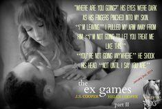 The Ex Games Part II J. S. Cooper and Helen Cooper