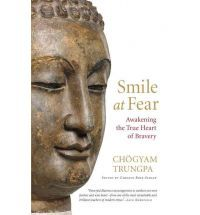 Smile at Fear  Pema Chodron