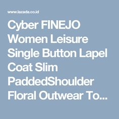 Cyber FINEJO Women Leisure Single Button Lapel Coat Slim PaddedShoulder Floral Outwear Top Blazer (Brown) , Lazada Indonesia