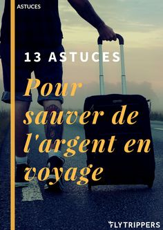 Vous rêvez de voyager, mais vous croyez ne pas avoir assez d'argent. Avec ces 13 astuces vous verrez qu'il est possible d'économiser en voyage et de ne pas se ruiner! Voyez comment! Movies, Movie Posters, Travel, Best Life Hacks, Wayfarer, Tips, Silver, Viajes, Films