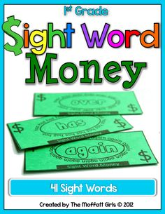 Sight Word Money!  Kids can learn sight word and earn sight words bucks!