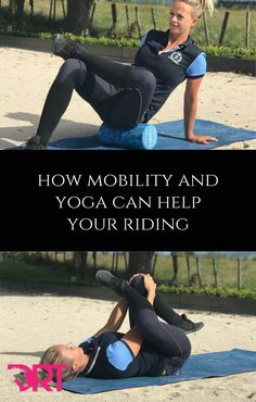 how mobility and yoga can help your riding