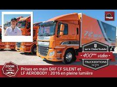 DAF SILENT et DAF Aerobody en pleine lumière - truck Editions