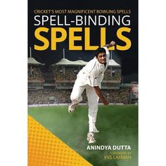 """Read """"Spell-binding Spells Cricket's most magnificent bowling spells"""" by Anindya Dutta available from Rakuten Kobo. Spell-binding Spells is a book for everyone who loves cricket. It is about stunning spells—those few overs that occur ra. Cricket Books, Cricket Store, Real Love Spells, Powerful Love Spells, Ex Love, Love Spell That Work, History Of Cricket, Spelling Online, Kapil Dev"""