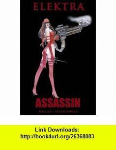 Elektra Assassin (9780785163541) Frank Miller, Bill Sienkiewicz , ISBN-10: 0785163549  , ISBN-13: 978-0785163541 ,  , tutorials , pdf , ebook , torrent , downloads , rapidshare , filesonic , hotfile , megaupload , fileserve