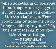 Let go quote via www.Facebook.com/ReadLoveandLearn