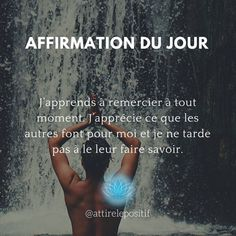 Vie Positive, Affirmations Positives, Energie Positive, Positivity, Lifestyle, Self Esteem, Self Confidence, Law Of Attraction, Favorite Quotes