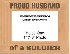 Proud Husband of a Soldier Engraved Wood Picture Frame - 4x6 5x7, Military Gift, Veteran Gift, Birthday Gift by PrecisionLaserNC on Etsy Engraved Picture Frames, Wood Picture Frames, Picture On Wood, New Baby Gifts, Gifts For Dad, Dungeons And Dragons, Gifts For Expecting Parents, Granny Gifts, Picture Engraving