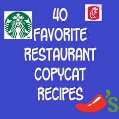 40 Fabulous Restaurant Copycat Recipes - including recipes from Starbuck's, Olive Garden, Red Lobster & Chili's.