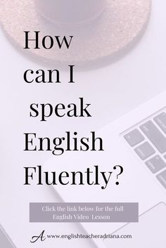 Improve your English Speaking skills and your English fluency using these tips. Click the link below to watch the full video lesson Speak English Fluently, English Words, English Vocabulary, English Grammar, How To Speak English, English Prepositions, English Speaking Practice, English Language Learning, Teaching English