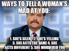 WAYS TO TELL A WOMAN'S MAD AT YOU - ZACH GALIFIANAKIS #PRETTYMUCHALWAYS | Leaky Squid