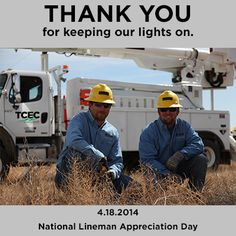 National Lineman Appreciation Day, April 18. Thank you for keeping us powered up!