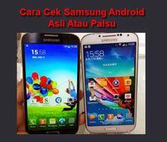 Tutorial Android Indonesia: Cara Mengecek Samsung Android Asli Atau Palsu Dan ...