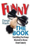 Funny: The Book: Everything You Always Wanted to Know About Comedy Audiobook -