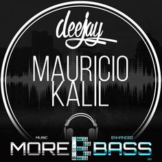"""Check out """"Let There Be Bass #012 (morebass.com)"""" by DJ Mauricio Kalil on Mixcloud"""