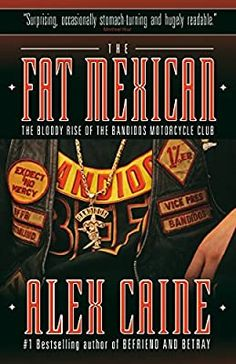 The Fat Mexican: The Bloody Rise of the Bandidos Motorcycle Club: Caine, Alex: 9780307356611: Amazon.com: Books Bandidos Motorcycle Club, Outlaws Motorcycle Club, Motorcycle Clubs, Hells Angels, Alberta Ferretti, Bike Rally, Folk, Crime Books, Reading Rainbow