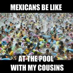 Mexicans Be Like #9854 - Mexican Problems