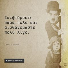 #psychology #quotes #psychologyquotes Work Success, Psychology Quotes, Charlie Chaplin, Greek Quotes, Therapy, Photo And Video, Words, Movie Posters, Life
