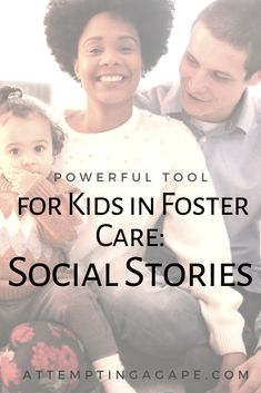 Foster Family, Foster Mom, Foster Care, Attachment Parenting, Social Stories, Foster Parenting, Stories For Kids, Toolbox, Trauma