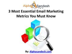 E-mail metrics can improve efficiency.