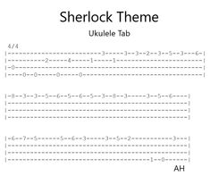 I arranged some Sherlock tab for ukulele have fun : )