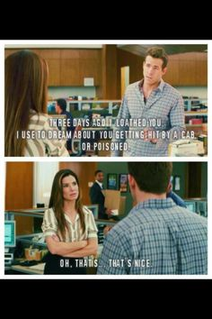 The proposal. One of my favorite movies!