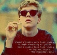 #Quote#quotes#life#thebreakfastclub