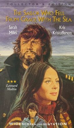 THE SAILOR WHO FELL from GRACE WITH THE SEA - After his father dies, a disturbed young boy plots to take revenge on the new man in his mother's life. Kinda creepy and I loved it.