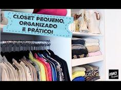 Organize sem Frescuras | Rafaela Oliveira » Arquivos  » Especial: Como Organizar um Closet (ou Armário) Pequeno
