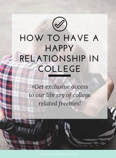 Want to discover how to have a happy relationship in college? Read this!