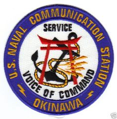 US NAVY BASE PATCH, NAVAL COMMUNICATIONS STATION, OKINAWA, VOICE OF COMMAND Y