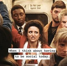 When I think about having to be social today. Dark Sense Of Humor, Dark And Twisty, M Sorry, One Of Those Days, I Think Of You, Mood Swings, Anti Social, Work Humor, Funny Me